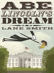 http://media.npr.org/assets/bakertaylor/covers/manually-added/abe-lincolns-dream_custom-02d063e5710370f75df07d2696949d88c7d7cda4-s15.jpg