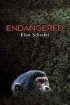 Endangered by ELIOT SCHREFER.