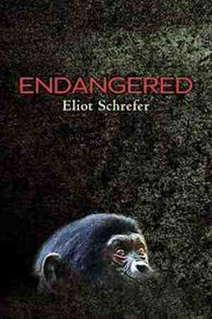 Endangered by ELIOT SCHREFER.