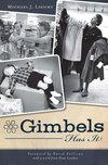 Gimbels Has It