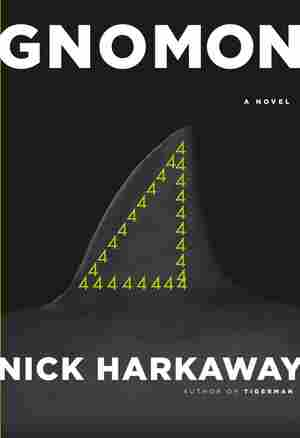 Gnomon, by Nick Harkaway