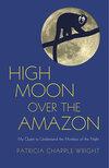 High Moon Over The Amazon