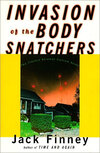 Invasion of the Body Snatchers by Jack Finney.