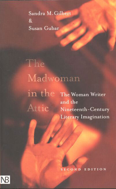 Book Review The Madwoman In The Attic How A Madwoman