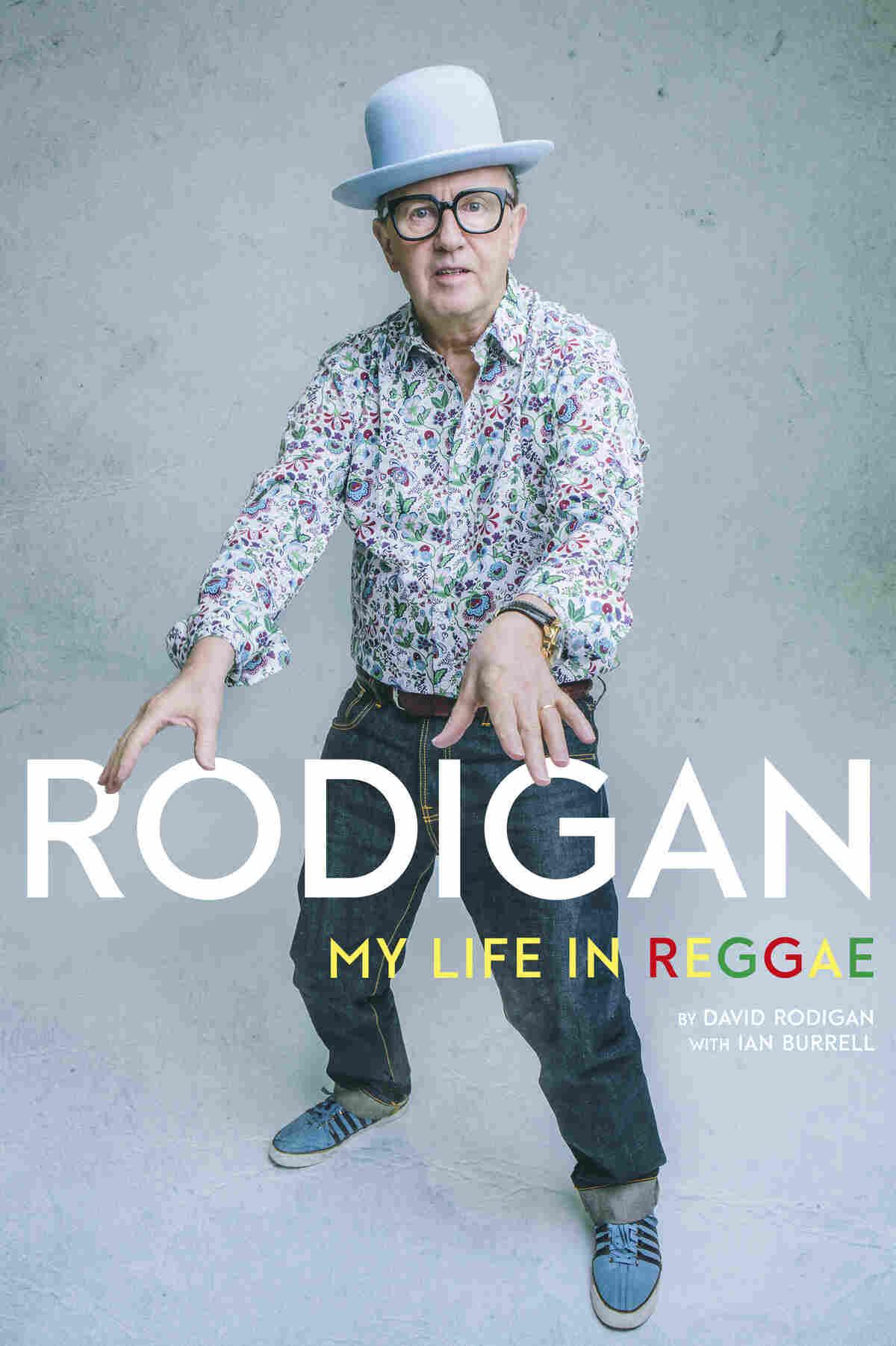 David Rodigan's My Life in Reggae.