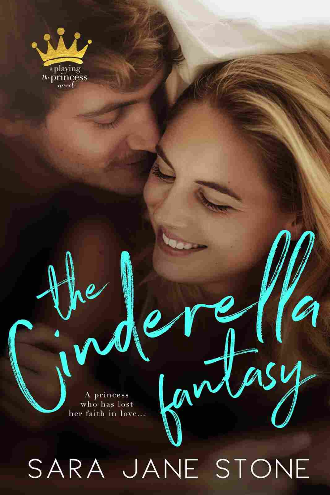 The Cinderella Fantasy, by Sara Jane Stone