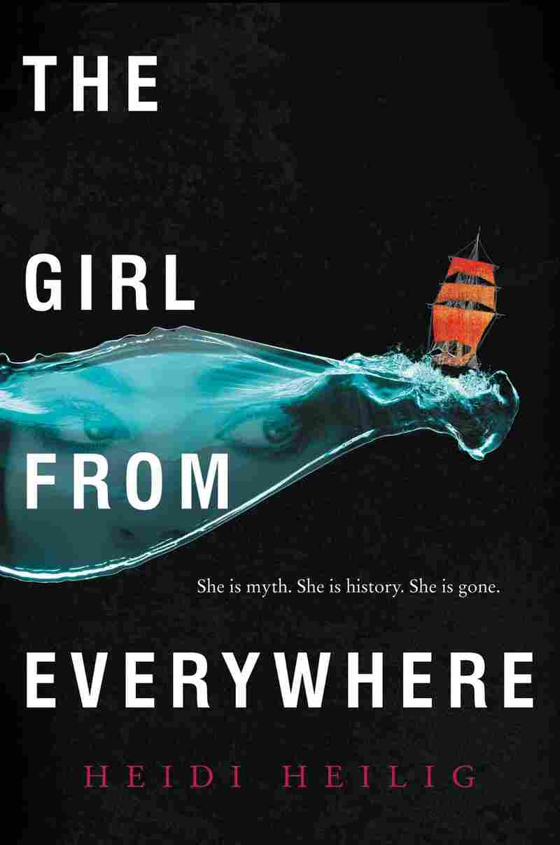 The Girl From Everywhere, by Heidi Heilig.