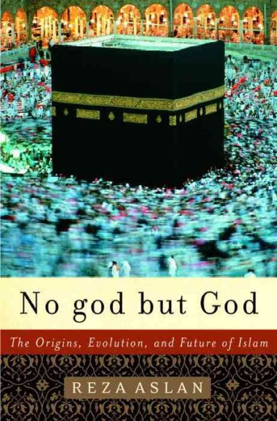 Reza aslan no god but god thesis