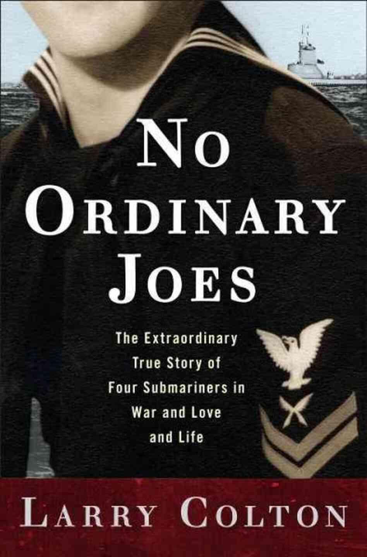 No Ordinary Joes Larry Colton