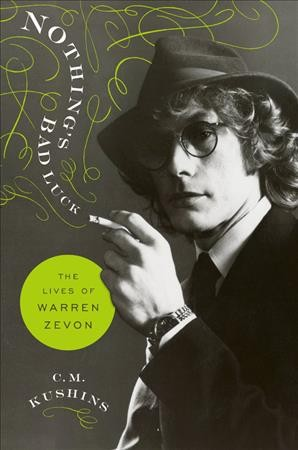 'Nothing's Bad Luck' Zeroes In On The Life And Lasting Work Of Warren Zevon
