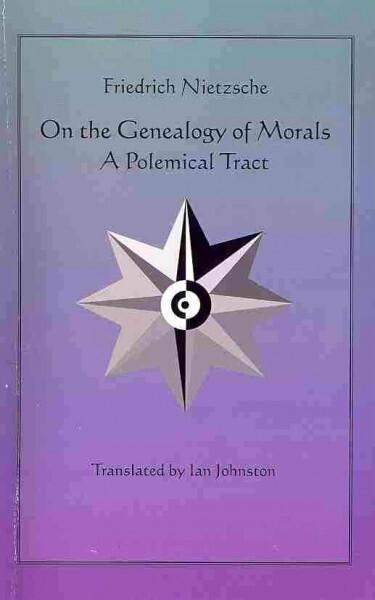 nietzsche genealogy of morals essay