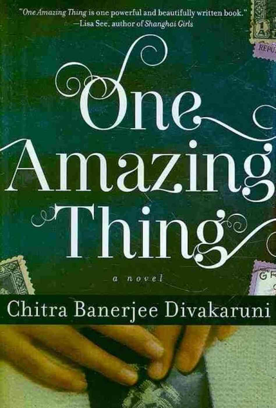 one amazing thing Compiledby)jesse)kavadlo)) maryville talks books one on one with chitra divakaruni one amazing thing chitra banerjee divakaruni, 2010 hyperion/ everywoman's voice.