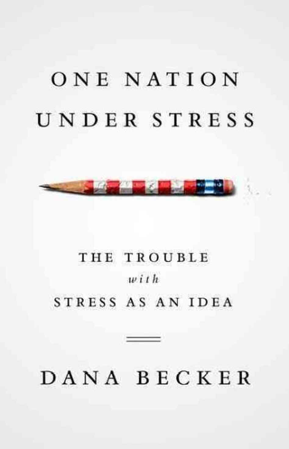One Nation Under Stress