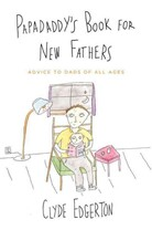 Papadaddy's Book for New Fathers