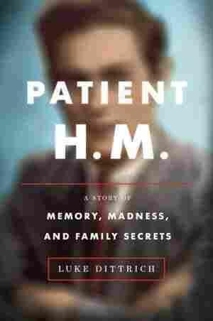 Patient H. M.