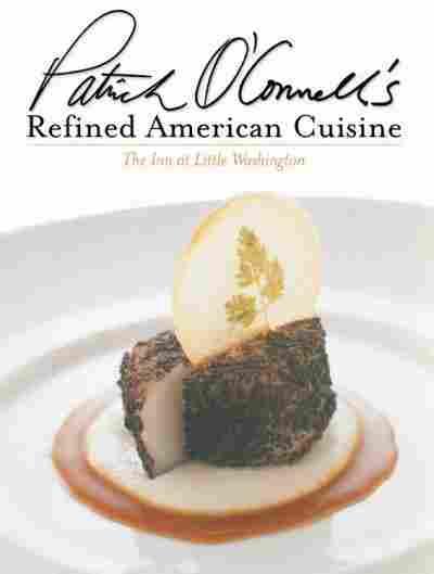 Patrick O'Connell's Refined American Cuisine