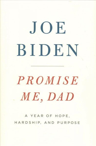 Joe biden remembers his son in his new memoir npr promise me dad solutioingenieria Images