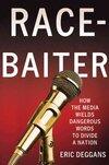 Race-Baiter