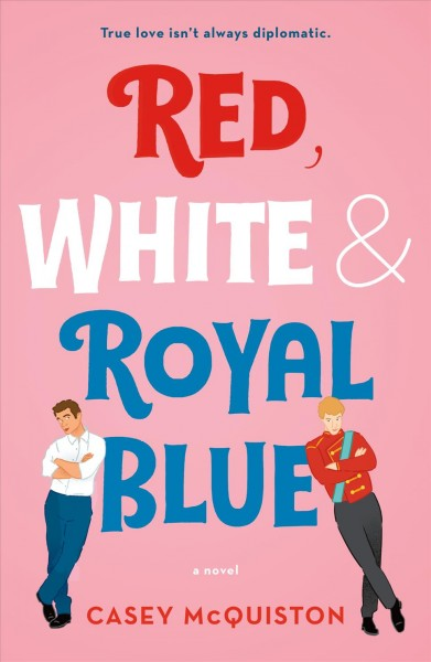 'Red, White & Royal Blue' Reigns As Must-Read Romance