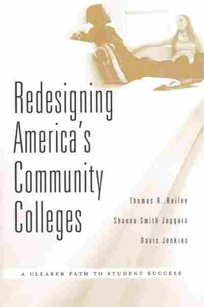 Redesigning America's Community Colleges