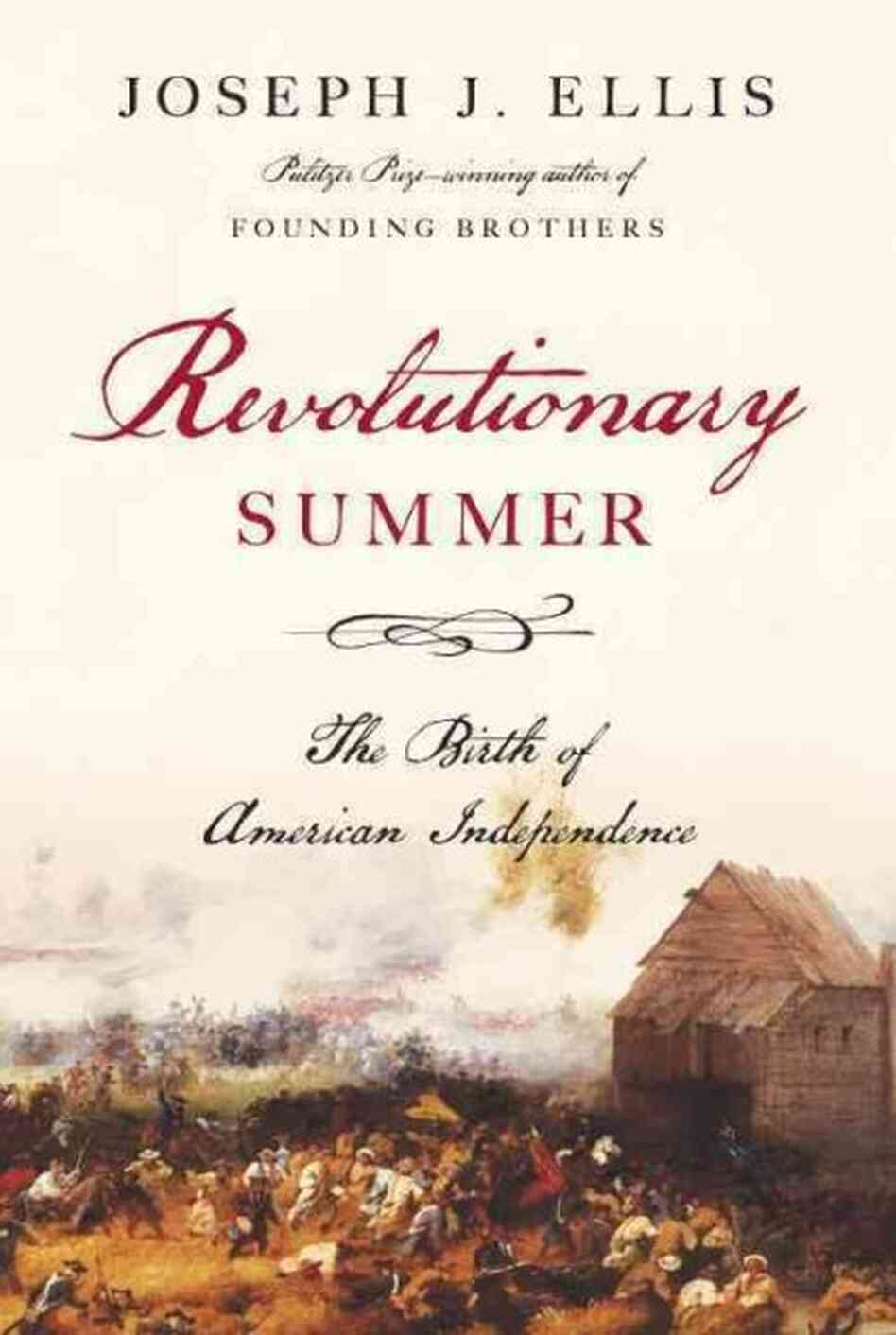 best american revolution book - Revolutionary Summer book review