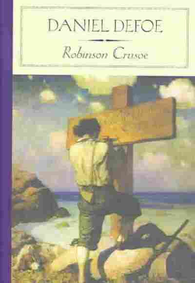 the coming of age story in daniel defoes robinson crusoe The paperback of the robinson crusoe: the complete story of robinson  crusoe by daniel defoe at barnes & noble free shipping on $250.