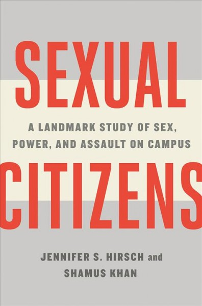 In 'Sexual Citizens,' Students Open Up About Sex, Power And Assault On Campus