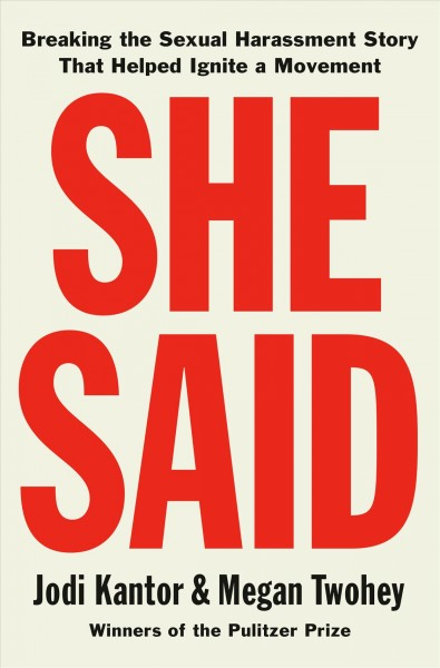 'She Said' Tracks The Remarkable Reporting Leading To The Arrest Of Harvey Weinstein