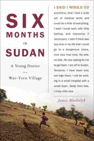 Six Months in Sudan