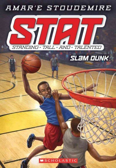 STAT #3: Slam Dunk (STAT: Standing Tall and Talented)