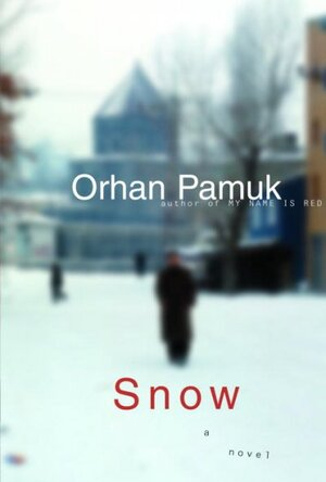 Snow by Orhan Pamuk book cover