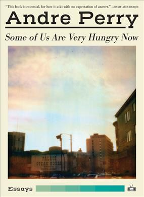 In 'Some Of Us Are Very Hungry Now,' Revelations Morph Into Mirrors