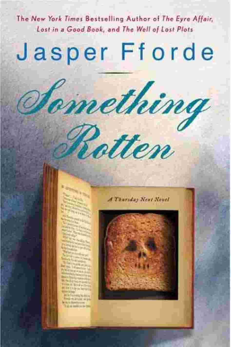 Something Rotten (Thursday Next Novels) Jasper Fforde
