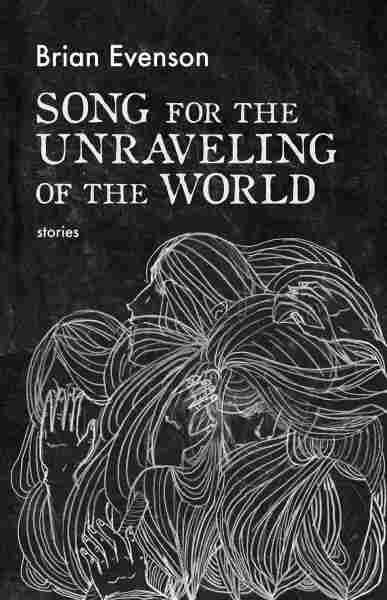 Song for a Unraveling of a World