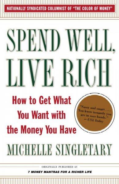 Spend Well, Live Rich : NPR