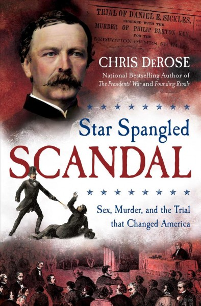 'Star Spangled Scandal': How An 1859 Sensationalized Crime Set A Modern Day Precedent