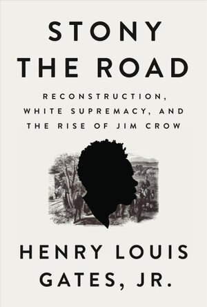 In 'Stony The Road,' Henry Louis Gates Jr  Looks At The