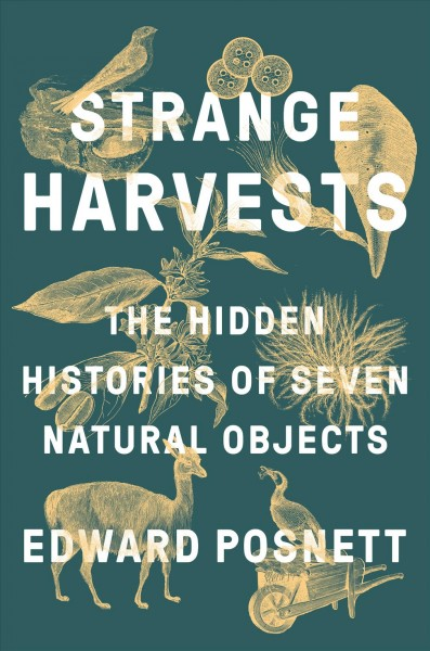 'Strange Harvests' Turns Nature's Fairy Tales Inside Out