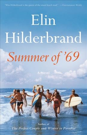 Simple, Sassy 'Summer Of '69' Is The Perfect Beach Read