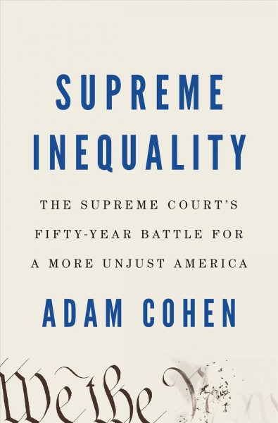 'Supreme Inequality' Makes A Case That The Top U.S. Court Has Widened The Wealth Gap