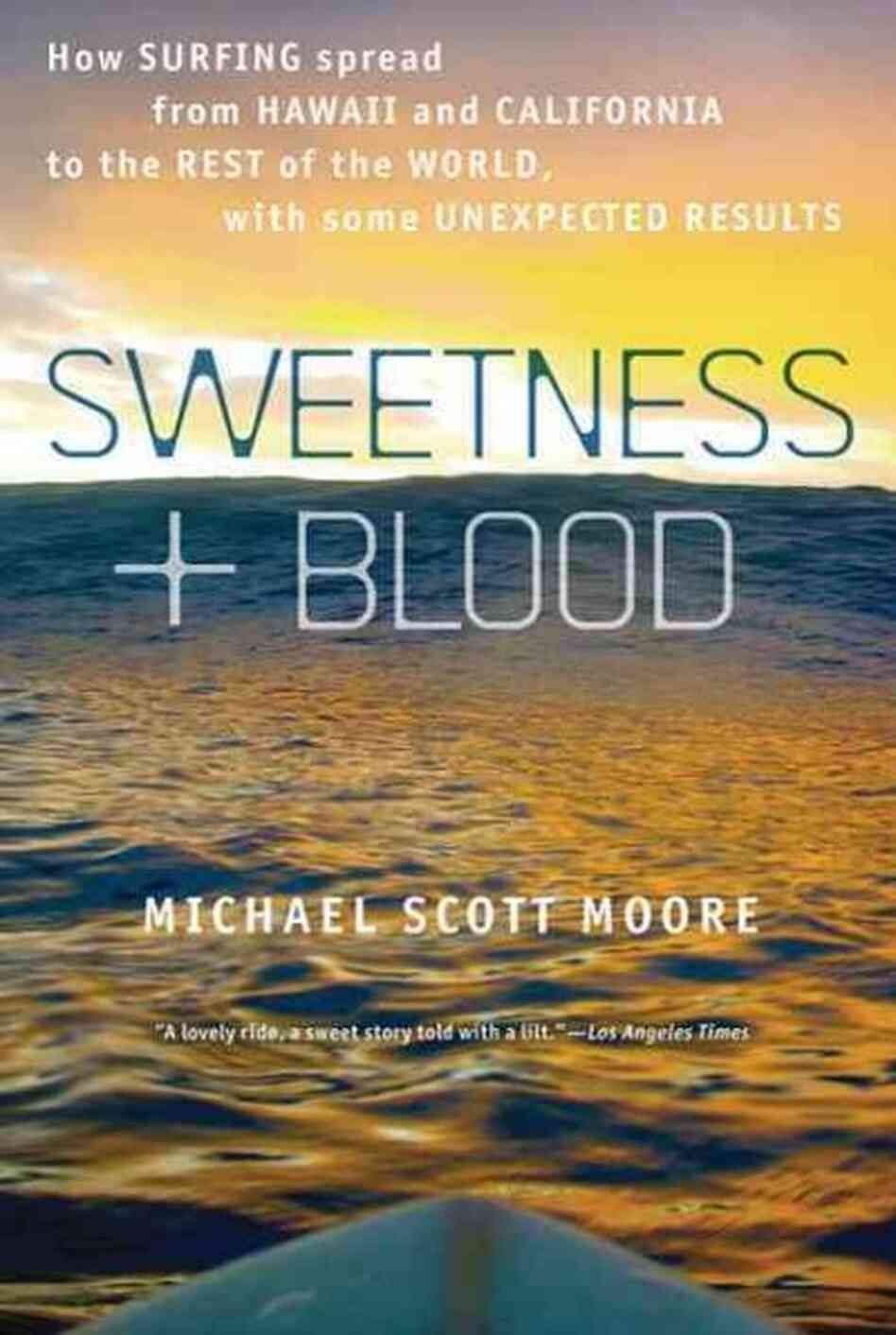 Sweetness and Blood