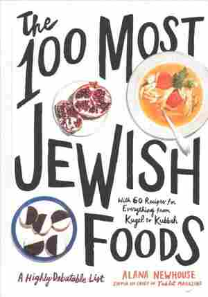 The 100 Most Jewish Foods
