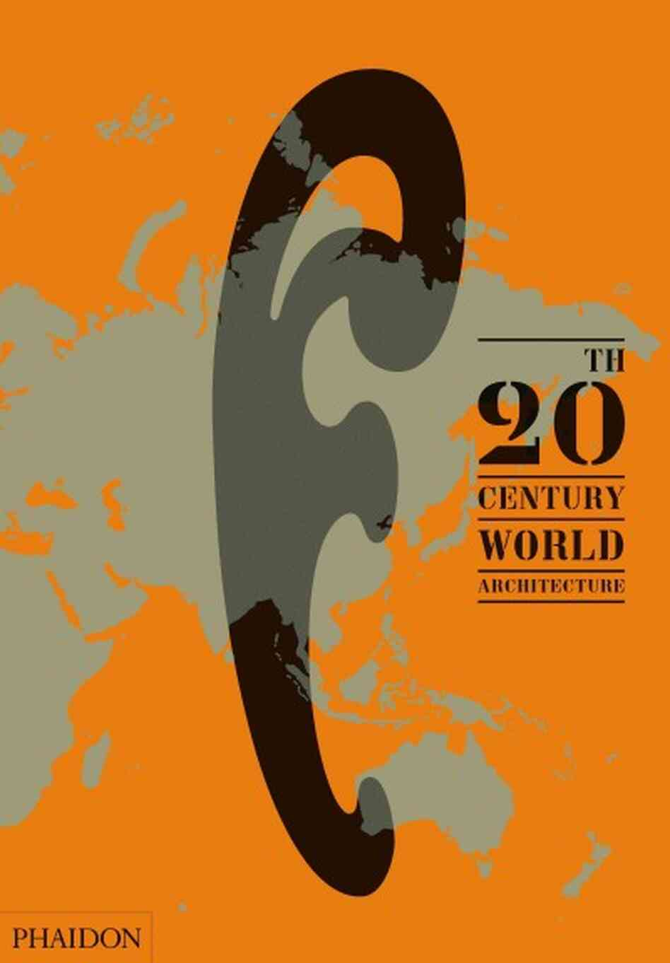 The 20th-Century World Architecture