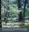 The American Woodland Garden