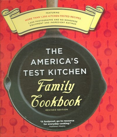 The America\'s Test Kitchen Family Cookbook Revised Edition : NPR
