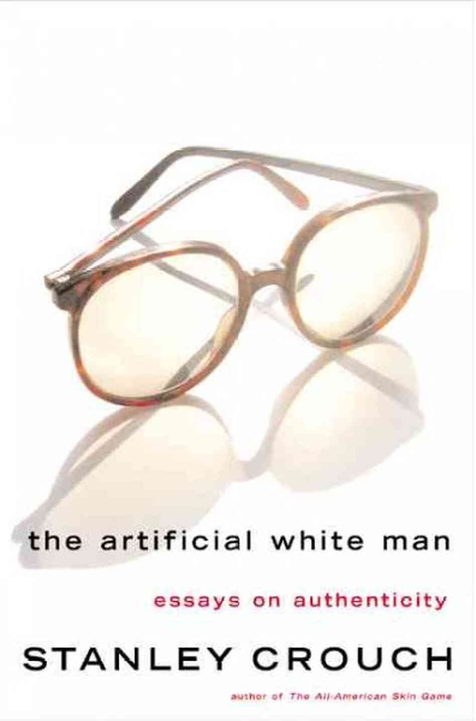 The Artificial White Man