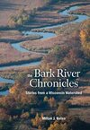 The Bark River Chronicles