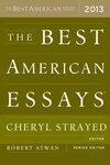 the best american essays 2013 epub Npr coverage of the best american essays 2013 by cheryl strayed news, author interviews, critics' picks and more.