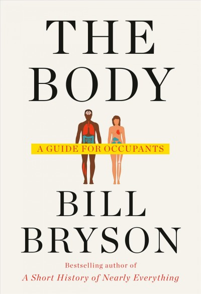Bill Bryson's Latest Is A Different Kind Of Journey — Into 'The Body'
