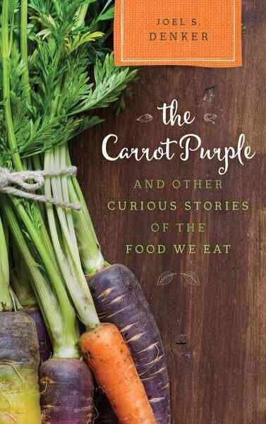 胡萝卜紫色和其他好奇的食物我们吃的故事